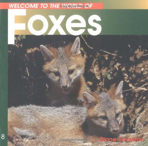 Welcome to the World of Foxes (Welcome to the World Series)