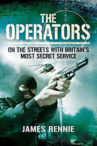 The Operators: On The Street with Britain's Most Secret Service cover