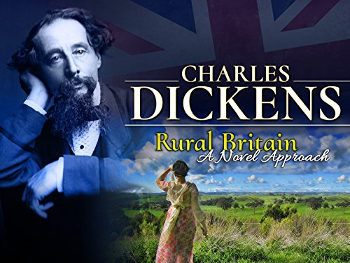 Charles Dickens: Rural Britain - A Novel - Oliver London Peoples
