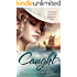 Caught: A Historical Romance