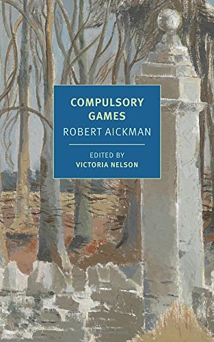Compulsory Games (New York Review Books Classics)