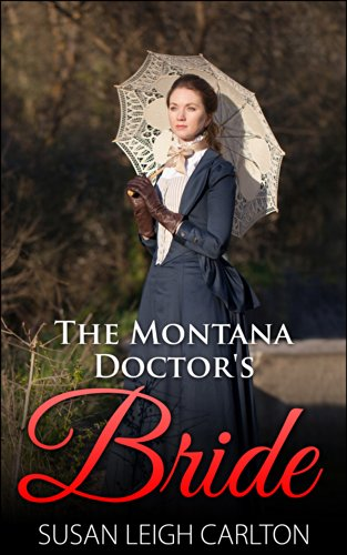 book cover of The Montana Doctor\'s Bride