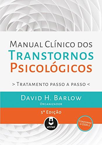 Manual Clínico dos Transtornos Psicológicos ebook