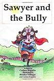 Sawyer and the Bully, Carissa Kepplin, 1497559642