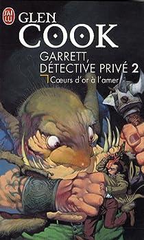 Book's Cover ofGarrett détective privé tome 2 : Coeur d'or à l'amer