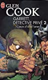 Garrett, détective privé, tome 2 : Coeur d'or à l'amer  par Cook