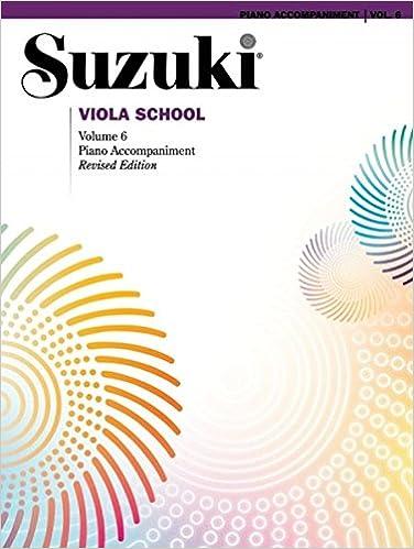 Suzuki Viola School, Vol 6: Piano Acc.