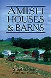 Amish Houses & Barns