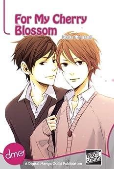For My Cherry Blossom (Yaoi Manga) by [Furutsuji, Kikka ]
