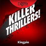 Kingpin | Sam Dealey