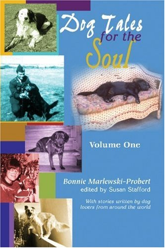 Book: Dog Tales for the Soul by Bonnie Marlewski-Probert