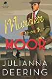 Murder on the Moor (A Drew Farthering Mystery)