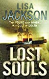 Front cover for the book Lost Souls by Lisa Jackson