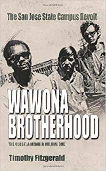 Book The Wawona Brotherhood, The San Jose State Campus Revolt