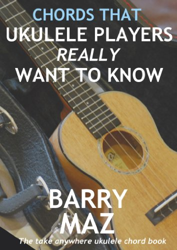 Amazon Chords That Ukulele Players Really Want To Know Ebook