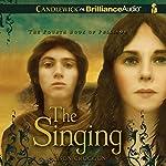 The Singing: The Fourth Book of Pellinor | Alison Croggon