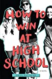 Image of How to Win at High School