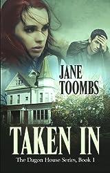 Taken In (Dagon House Ghosts Book 1)