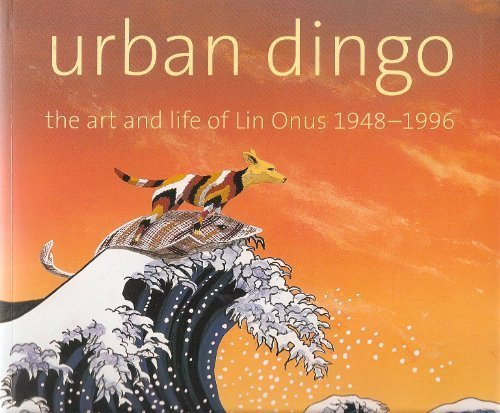 Download Urban Dingo: The Art and Life of Lin Onus, 1948-1996 pdf epub