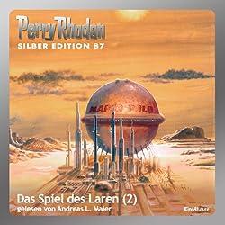 Das Spiel des Laren - Teil 2 (Perry Rhodan Silber Edition 87)