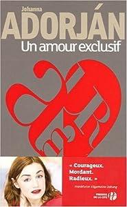 vignette de 'Un amour exclusif (Johanna Adorjàn)'