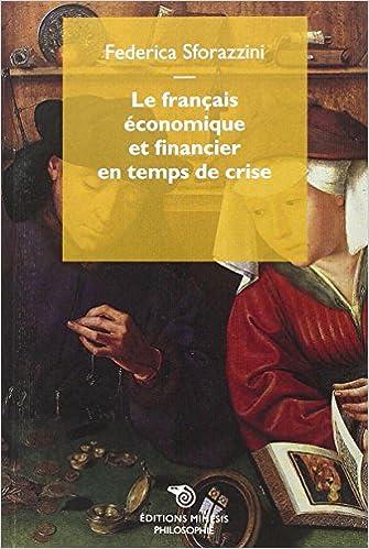 Livres Le français économique et financier en temps de crise epub, pdf