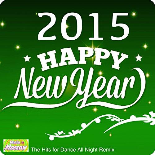 Happy New Year 2015 (55 Hits f...