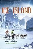 Ice Island, Sherry Shahan, 030792954X