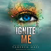 Ignite Me | Tahereh Mafi