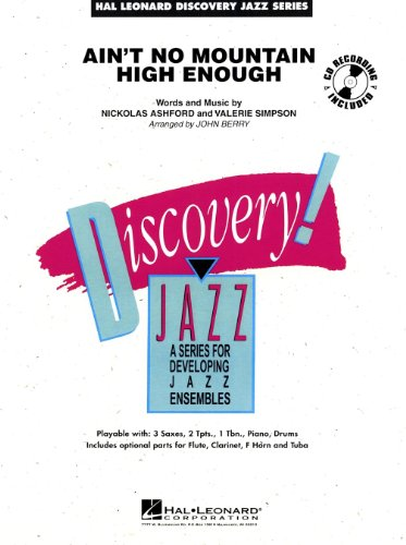 (Ain't No Mountain High Enough - Hal Leonard Discovery Jazz Series -Jazz)