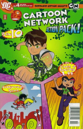 Cartoon Network Action Pack! #4 October 2006 (Ben 10, Juniper Lee, & Rowdyruff Boys DC Comic -