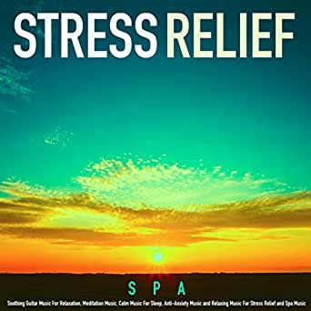 Relaxing Music Therapy and Stress Relief by Spa on Amazon ...  Relaxing Music ...