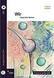 Wir: Utopischer Roman. Mit einem Vorwort von Andreas Brandtner (Phantastische Klassiker)