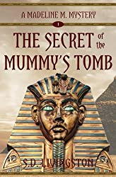 The Secret of the Mummy's Tomb (Madeline Mysteries Book 1)