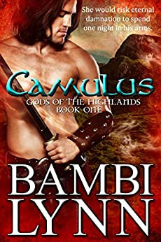 Camulus: Gods of the Highlands, Book One by [Lynn, Bambi]