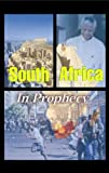 img - for South Africa in Prophecy book / textbook / text book