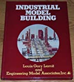 Industrial Model Building, Gary Lamit, 0134615662