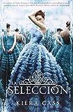 La seleccion (Spanish Edition) (Selection)
