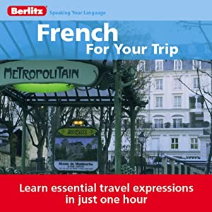 French for Your Trip Audiobook