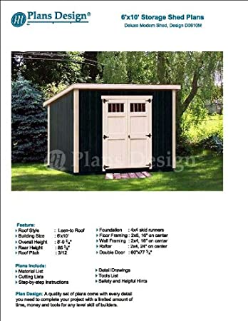 6 X 10 Deluxe Shed Plans Modern Roof Style Design D0610m Material List And Step By Step Included Woodworking Project Plans Amazon Com