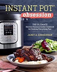 Pressure cooking with finesse—for the Instant Pot® obsessed              Are you ready to add some creativity to your pressure cooker? The Instant Pot® Obsession is the ultimate Instant Pot® cookbook that shows you how to turn...