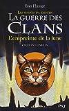 """Afficher """"La guerre des clans. Quatrième cycle n° 4 L'empreinte de la lune"""""""