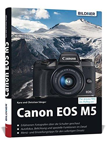 Price comparison product image Canon EOS M5 - Für bessere Fotos von Anfang an!