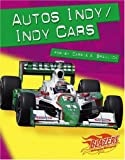 Autos Indy, Carrie A. Braulick, 0736866345