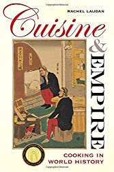 Cuisine and Empire - Cooking in World History
