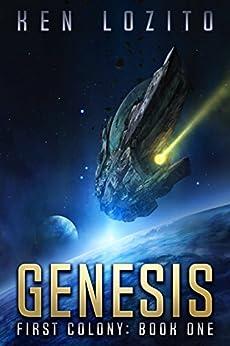 Genesis (First Colony Book 1) by [Lozito, Ken]
