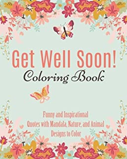 Get Well Soon Adult Coloring Book Calming Stress Relieving Collection Of Mandalas