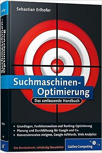 Cover des Buchs: Suchmaschinen-Optimierung: Das umfassende Handbuch (Galileo Computing)