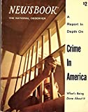 img - for A Report in Depth on Crime in America (Newsbook) book / textbook / text book