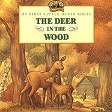The Deer in the Wood, Laura Ingalls Wilder, 0064434982